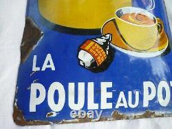 ANCIENNE PLAQUE ÉMAILLÉE BOMBÉE publicitaire La Poule au pot