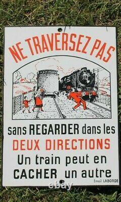 ANCIENNE PLAQUE EMAILLEE NE TRAVERSEZ PAS SNCF email Laborde