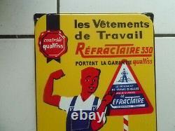 ANCIENNE PLAQUE EMAILLEE VETEMENT DE TRAVAIL LE REFRACTAIRE / 23 X 48 cm