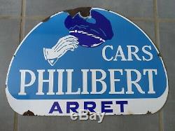 Ancienne Plaque Émaillée ARRÊT DE CAR PHILIBERT