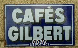 Ancienne Plaque Émaillée Café Gilbert Emaillerie Alsacienne