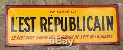 Ancienne Plaque émaillée L'EST REPUBLICAIN Presse Journaux EAS 24x65cm