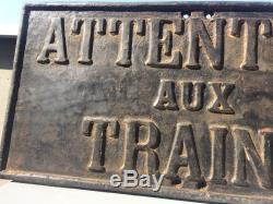 Ancienne Plaque signalisation sncf attention aux trains non emaillé collection