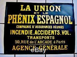 Ancienne plaque- tôle émaillée- peinte-assurance-la union et le phénix espagnol