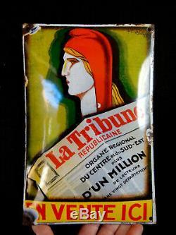 LA TRIBUNE REPUBLICAINE 1930 PLAQUE EMAILLEE ANCIENNE-signée F. Martin