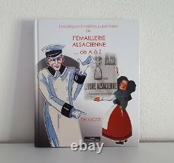 Les Plaques Emaillées Publicitaires Livre de l'Emaillerie Alsacienne de A à Z
