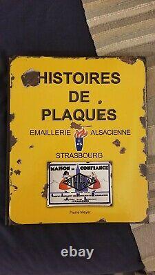 Livre plaque émaillee Histoires de plaques Pierre Meyer neuf