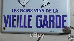 PLAQUE EMAILLEE RARE LES BONS VINS DE LA VIEILLE GARDE GROGNARD