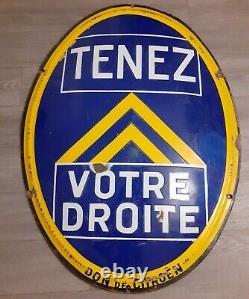 Plaque émaillée CITROËN TENEZ VOTRE DROITE 1930