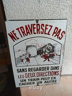 Plaque emaillée SNCF Ne traversez pas. Email Laborde en l etat 38 cm X 27 cm