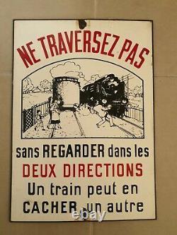 Plaque emaillee SNCF train ne traversez pas un train peut en cacher un autre TTB
