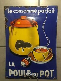 Plaque émaillée publicitaire LA POULE AU POT Année 1936