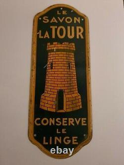 Rarissime Plaque De Propreté en tôle Le Savon La Tour no plaque émaillée